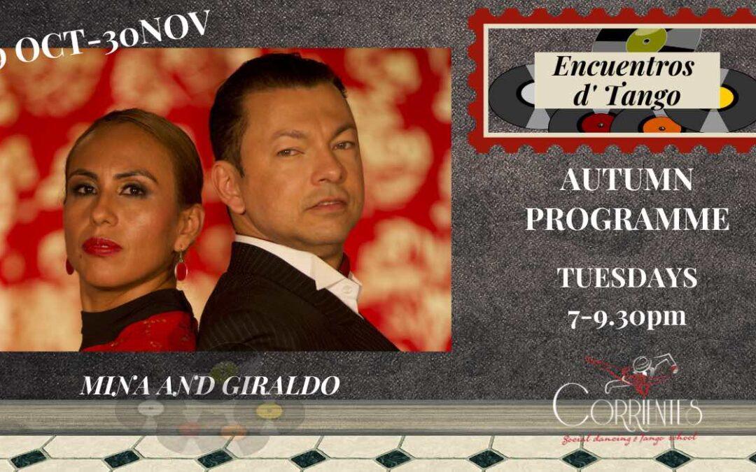 Encuentros D' Tango, Autumn Seminar With Mina and Giraldo.